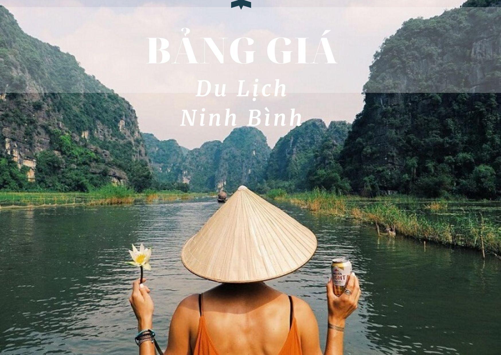 Giá vé tham quan du lịch Ninh Bình ( Cập nhật tháng 5/2020)